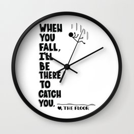 I'll be there to catch you Wall Clock
