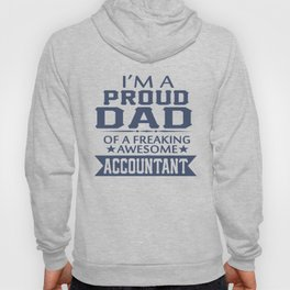 I'M A PROUD ACCOUNTANT'S DAD Hoody