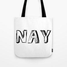 NAY Tote Bag