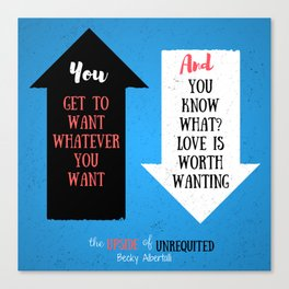The Upside of Unrequited by Becky Albertalli quote Canvas Print