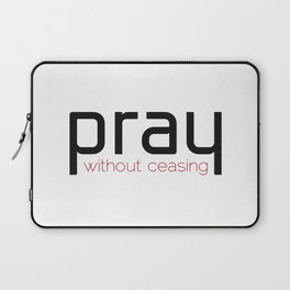 Christian,Bible verse,pray without ceasing Laptop Sleeve