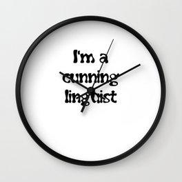 I'm A Cunning Linguist Wall Clock