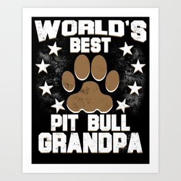 World's Best Pit Bull Grandpa Art Print