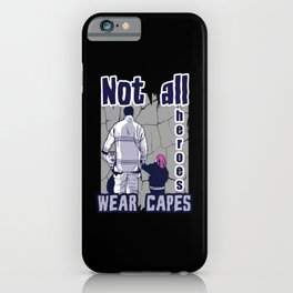 Firefighters Are Heroes iPhone Case