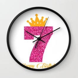 Happy Birthday Girly Princess Pink with Crown with age of 7 Wall Clock