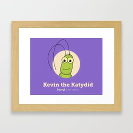 Kevin the Katydid Framed Art Print