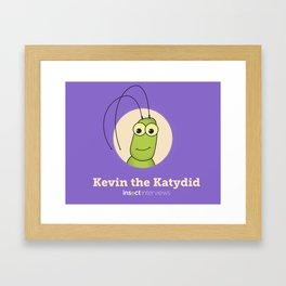 Kevin the Katydid Framed Art Print