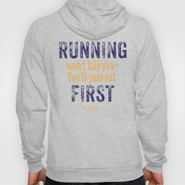 Purple & Gold Running Won't Kill You (Cross Country) Hoody