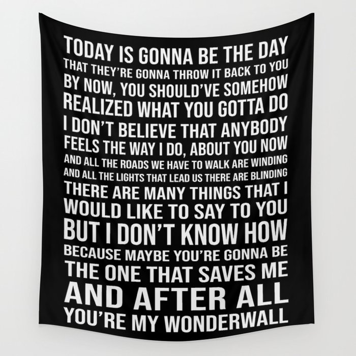 Wonderwall Oasis Inspired Song Lyric Print Wall Tapestry by  lyricalperceptions