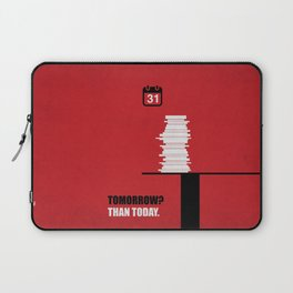 Lab No. 4 - Tomorrow? Than Today Corporate Start-up Quotes Laptop Sleeve