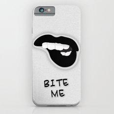 Bite Me Slim Case iPhone 6s