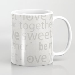 Canvas Design with Endearing Text and a Great Distressed Texture Coffee Mug