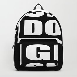Get Shit Done Motivation Saying Backpack