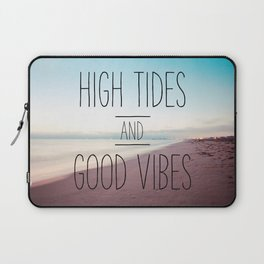 High Tides and Good Vibes Laptop Sleeve