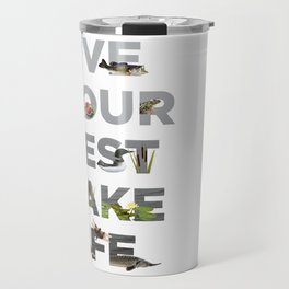 Live Your Best Lake Life Travel Mug