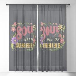 Soul Full Of Sunshine Vintage Floral Sign Sheer Curtain