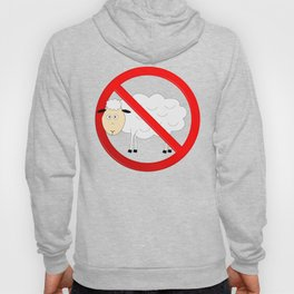 Sheep Not Allowed Sign Hoody