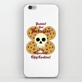 Real Badasses Eat Cookies! iPhone Skin