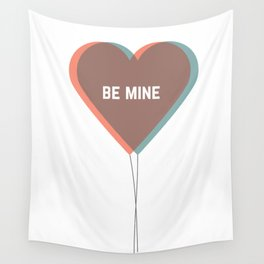 be mine Wall Tapestry