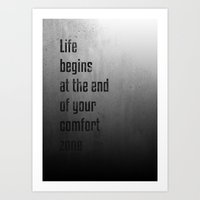 Life begins at the end of your comfort zone - Motivational poster Art Print