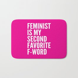 Feminist is My Second Favorite F-Word (Pink) Bath Mat