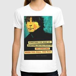 Neil Gaiman Quote T-shirt