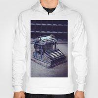 typewriter Hoodies featuring Typewriter by Kerri Ann Crau