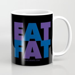 EAT FAT Coffee Mug