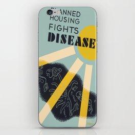 Vintage poster - Planned Housing Fights Disease iPhone Skin
