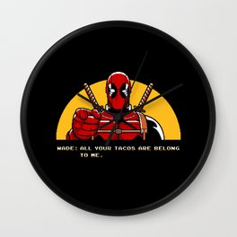 All Your Tacos Are Belong To Me Wall Clock