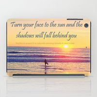 maori iPad Cases featuring Turn your Face to the Sun and the Shadows will Fall Behind You - Maori Wisdom  - Surfer at Sunrise by Tiki Kiwi