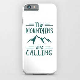 The Mountains Are Calling gr iPhone Case
