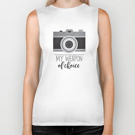 My Weapon Of Choice - Photographer Camera Biker Tank