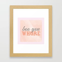 Boo You Whore-Mean Girls Framed Art Print