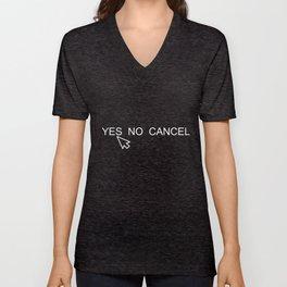 YES NO CANCEL Unisex V-Neck