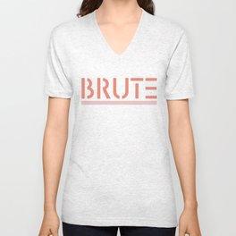 Brute! Unisex V-Neck