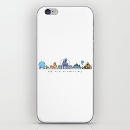 Meet me at my Happy Place Theme Park Skyline iPhone Skin