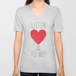 Listen to your heart Unisex V-Neck