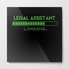 Legal Assistant Loading Metal Print