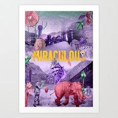 Miraculous Art Print