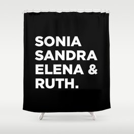 Justices (b) Shower Curtain