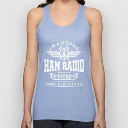 I'm A Licensed Ham Radio Operator Radio Station Communications Frequency Gift Unisex Tank Top
