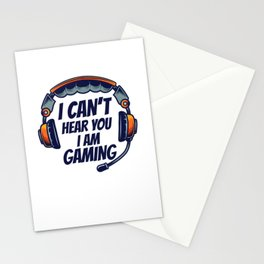 I Can't Hear You I Am Gaming Video Gamer Stationery Cards