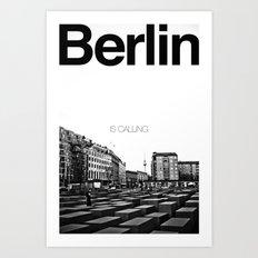 Berlin is Calling Art Print
