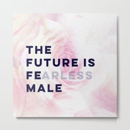 The Future is Female #girlboss #empowerwomen Metal Print