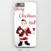 Merry Christmas Y'all Santa iPhone 6s Slim Case