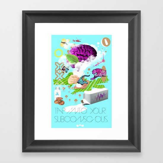 Tap into your subconscious. Framed Art Print
