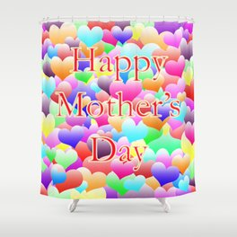 Mother's Day Hearts Shower Curtain