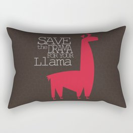 Save the Drama for your Llama Rectangular Pillow
