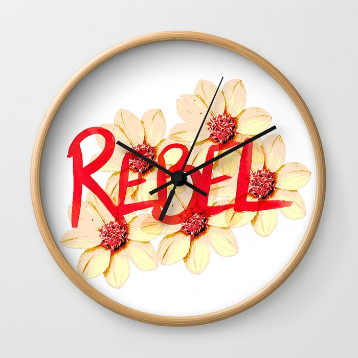 Rebel, go out and smell the flowers Wall Clock